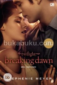 Breaking Dawn - Awal yang Baru