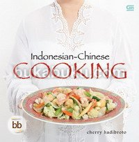 Indonesian - Chinese Cooking