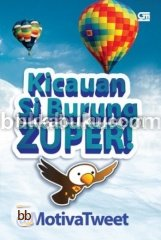 Kicauan Si Burung ZUPER!