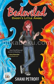 Bedeviled Book #1: Daddy's Little Angel [Mizan 6th BookFair NETT]