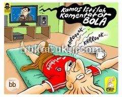 Mice Cartoon: Kamus Istilah Komentator Sepakbola [Clearance Sale]