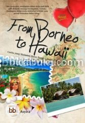 From Borneo to Hawaii