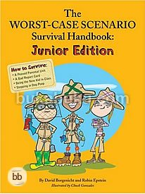 Worst Case Scenario Survival Handbook, The: Junior Edition (Worst Case Scenario)