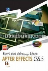 PAS: Kreasi Efek Video dengan Adobe After Effects CS5.5 (+CD)