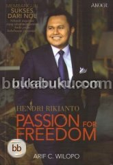 Hendri Rikianto - Passion For Freedom [Promo Best Novel Akoer]