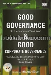 Good Governance & Good Corporate Governance 3 Edisi Revisi