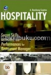 Hospitality: Secret Skills, Attitudes, And Performances For Restaurant Manager