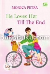 TeenLit: He Loves Her Till The End