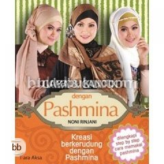 Gaya & Cantik dengan Pashmina : Kreasi Berkerudung dengan Pashmina