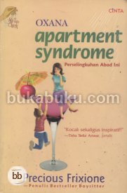 OXANA: Apartment Syndrome