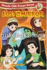 Penulis Cilik Punya Karya : lost In The Mirror
