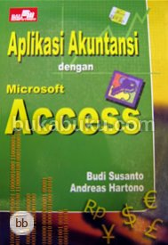 Read more on Komputer akuntasi dengan ms excel & ms access .