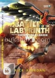 Percy Jackson dan Dewa-dewi Olympia #4: The Battle of the Labyrinth - Pertempuran Labirin
