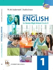 Pathway to English for Senior High School Grade X