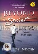 Beyond The Secret