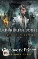 The Infernal Devices Book #2: Clockwork Prince