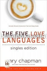 The Five Love Languages - Singles Edition