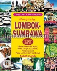 Seri Backpacking & Traveling: Uniquely Lombok-Sumbawa