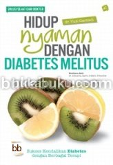 Hidup Nyaman Dengan Diabetes Melitus