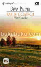 Harlequin Koleksi Istimewa: Man in Control - Pria Penakluk