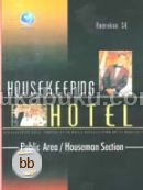 HouseKeeping Hotel - Public Area/Houseman Section