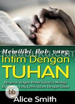 Memiliki Roh yang Intim dengan Tuhan