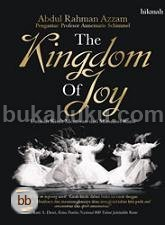 The Kingdom of Joy - Untaian Kisah Menawan dari Matsnawi Rumi