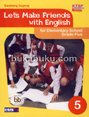 Let's Make Friends with English Jilid 5 (KTSP)