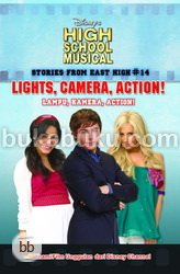 High School Musical Stories From East Hight 14: Light, Camera, Action