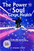 The Power of Soul for Great Health