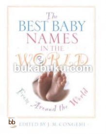 The Best Baby Names in the World, from Around the World: From Around the World