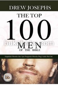 The Top 100 Men of The Bible