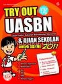 Try Out UASBN untuk SD/MI 2011