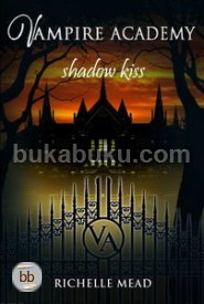 Vampire Academy #3 : Shadow Kiss [PROMO BEST AUTHOR]