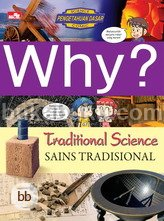 Why? Traditional Science